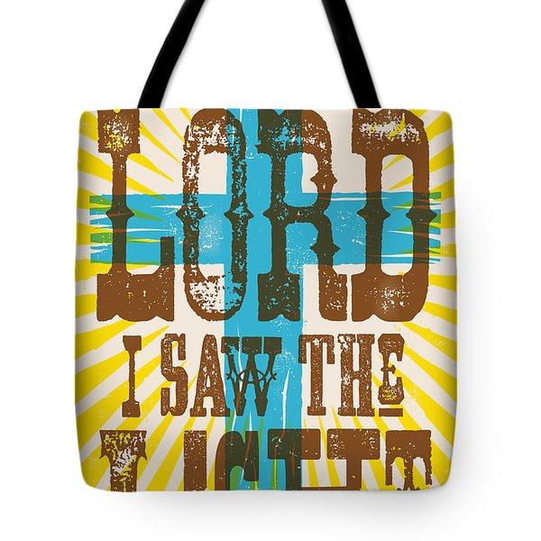 I Saw The Light Lyric Poster Tote Bag