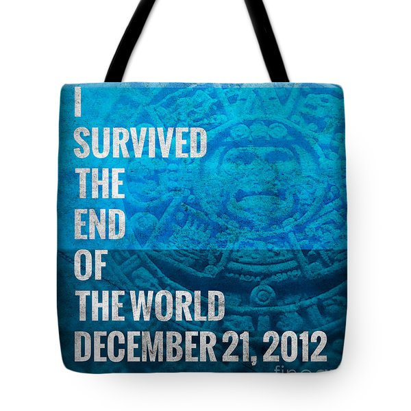 Tote Bag featuring the digital art I Survived The End Of The World by Phil Perkins