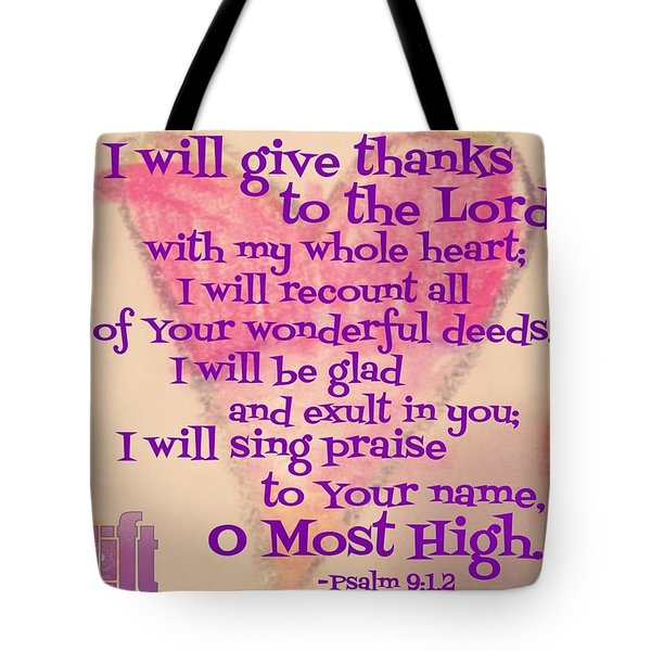 I Will Give Thanks To The Lord With My Tote Bag