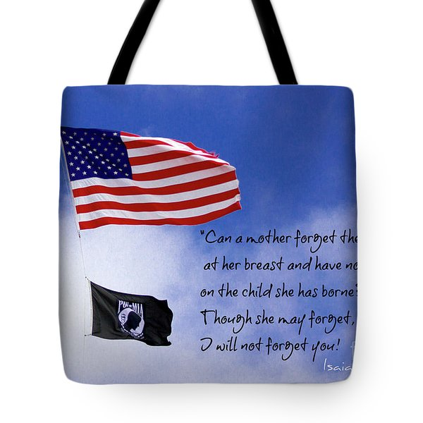 Tote Bag featuring the photograph I Will Not Forget You American Flag Pow Mia Flag Art by Reid Callaway