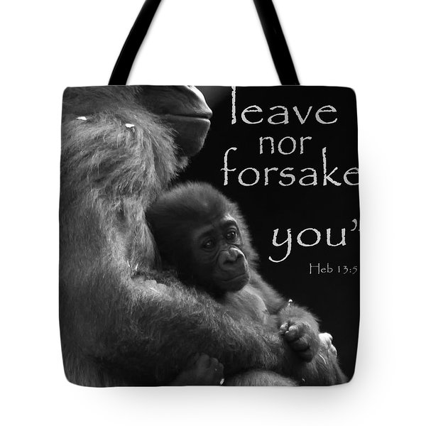 I Will Not Leave Nor Forsake You Tote Bag