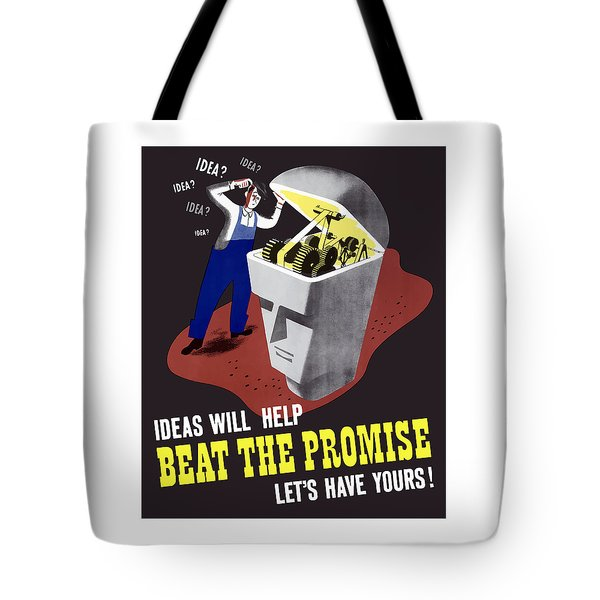 Ideas Will Help Beat The Promise Tote Bag by War Is Hell Store