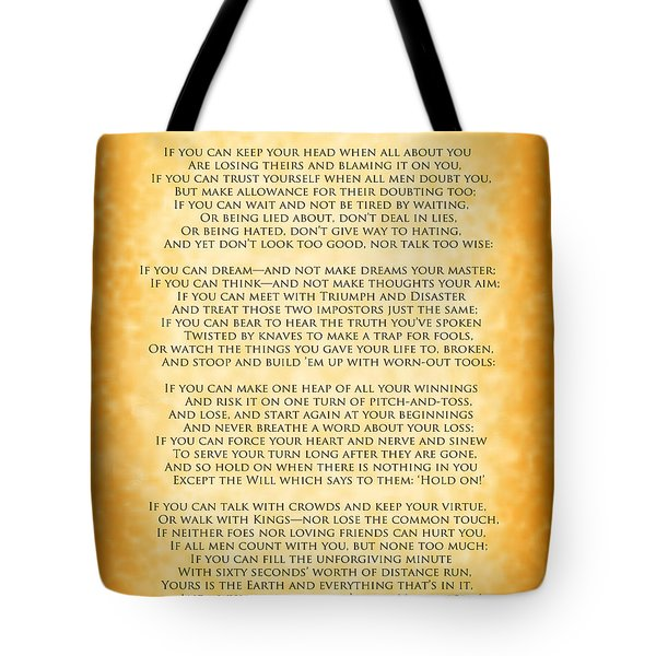 Tote Bag featuring the digital art If By Rudyard Kipling - Gold Design by Ginny Gaura