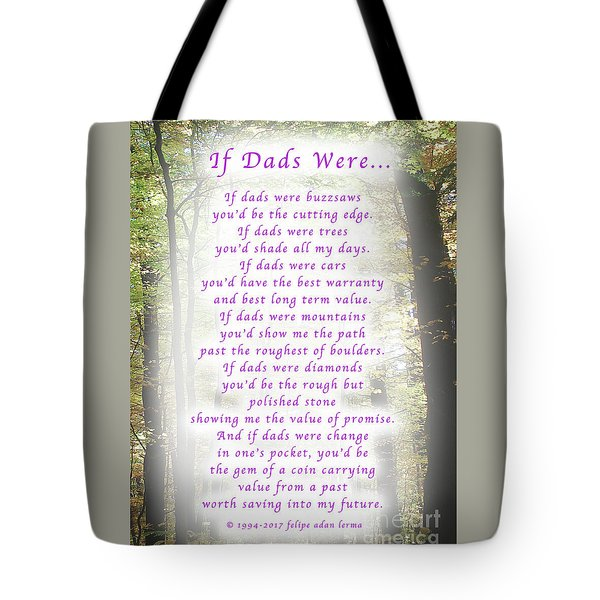 If Dads Were Greeting Card And Poster Tote Bag by Felipe Adan Lerma
