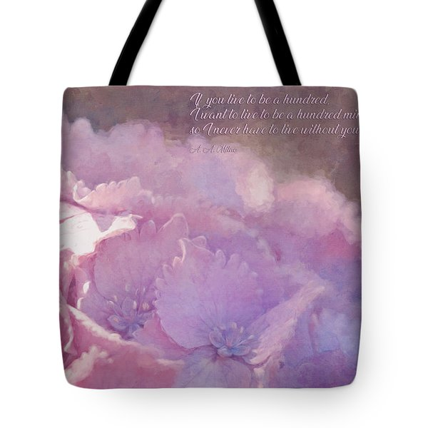 If You Live To Be A Hundred... Tote Bag