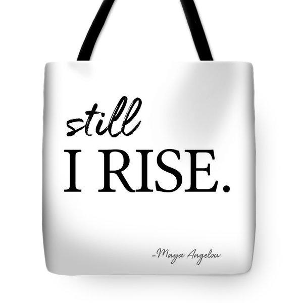 I'll Rise #minimalism 3 Tote Bag