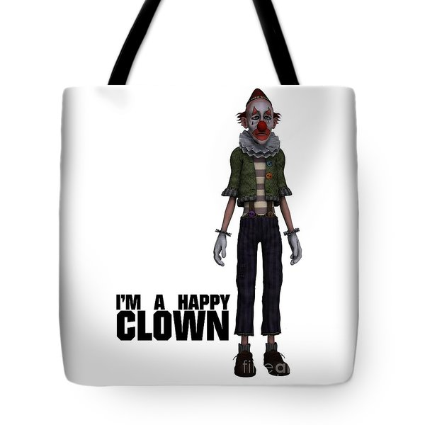 I'm A Happy Clown Tote Bag by Esoterica Art Agency