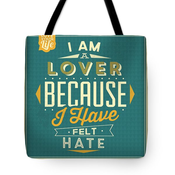 I'm A Lover Tote Bag