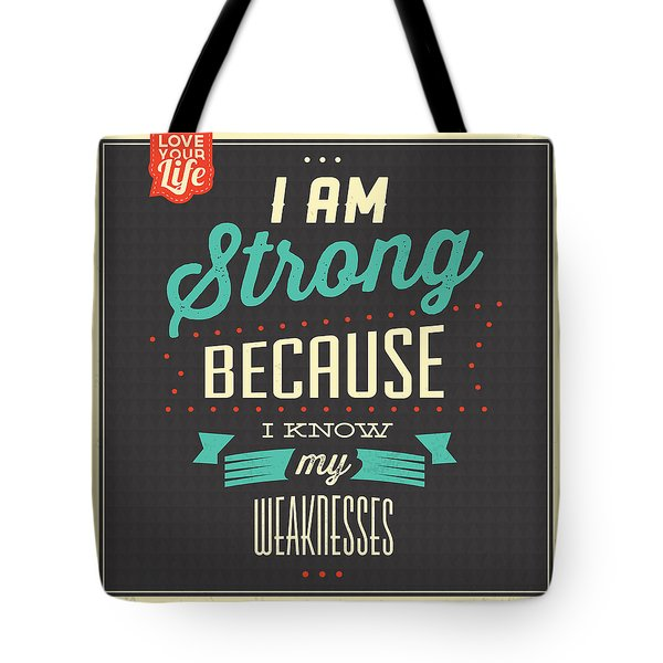 I'm Strong Tote Bag