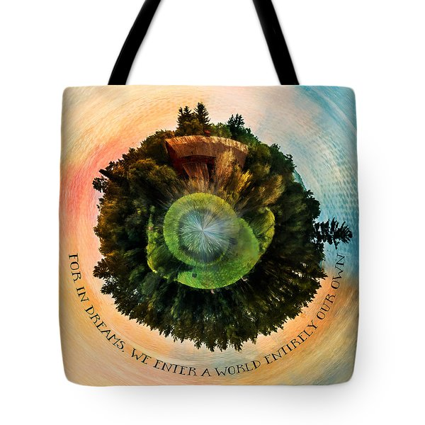 In Dreams A World Entirely Our Own Orb Tote Bag