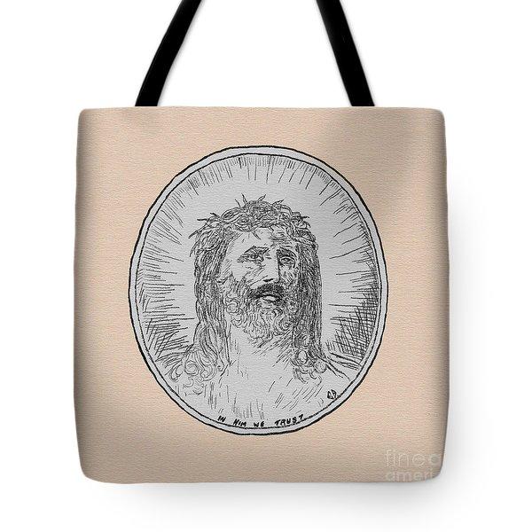In Him We Trust Tote Bag