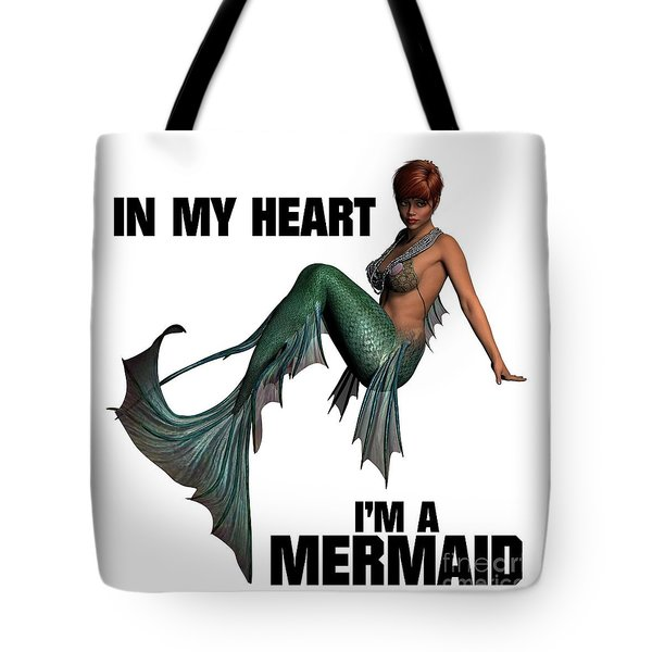 In My Heart I'm A Mermaid Tote Bag