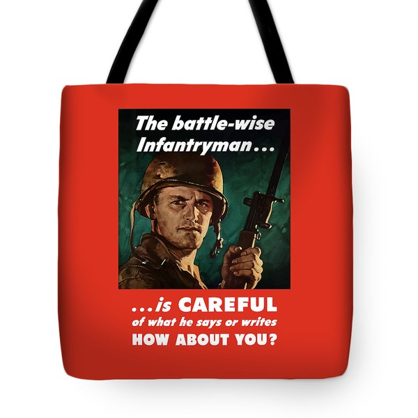 Infantryman Is Careful Of What He Says Tote Bag by War Is Hell Store