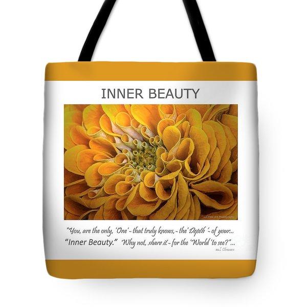 Inner Beauty Inspirational Art Tote Bag by Mary Lou Chmura