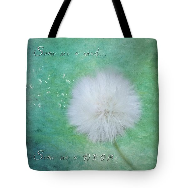 Inspirational Art - Some See A Wish Tote Bag by Jordan Blackstone