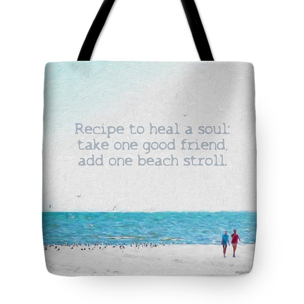 Inspirational Beach Quote Seashore Coastal Women Girlfriends Tote Bag