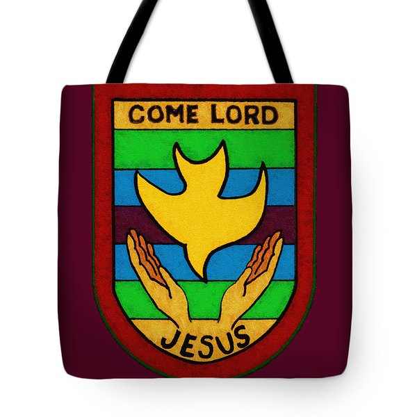 Inspirational - Come Lord Jesus Tote Bag