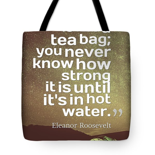 Inspirational Quotes - Motivational - 135 Tote Bag