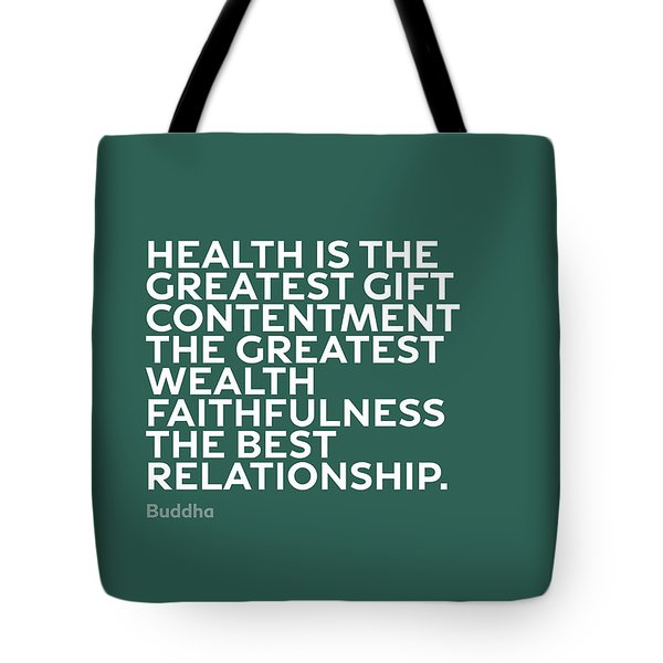 Inspirational Quotes Series 002 Buddha Tote Bag