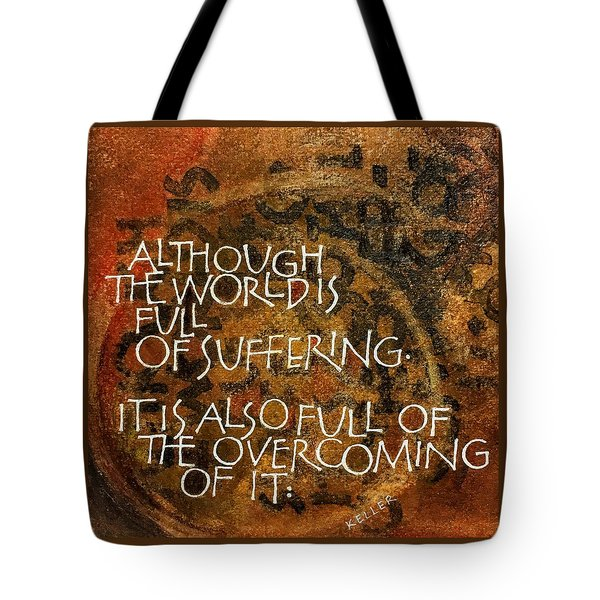 Inspirational Saying Overcome Tote Bag