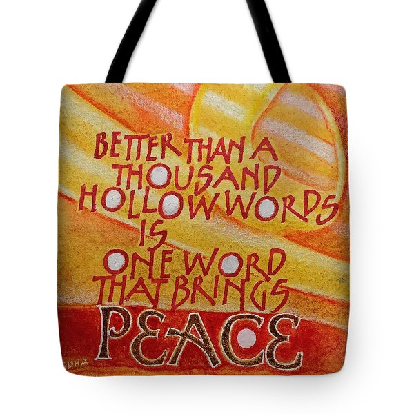 Inspirational Saying Peace Tote Bag