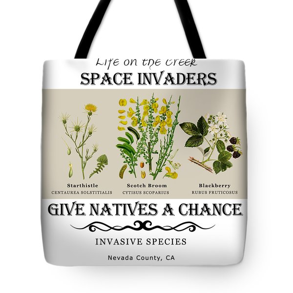 Invasive Species Nevada County, California Tote Bag