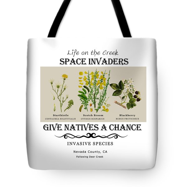 Invasive Species Nevada County, California Tote Bag
