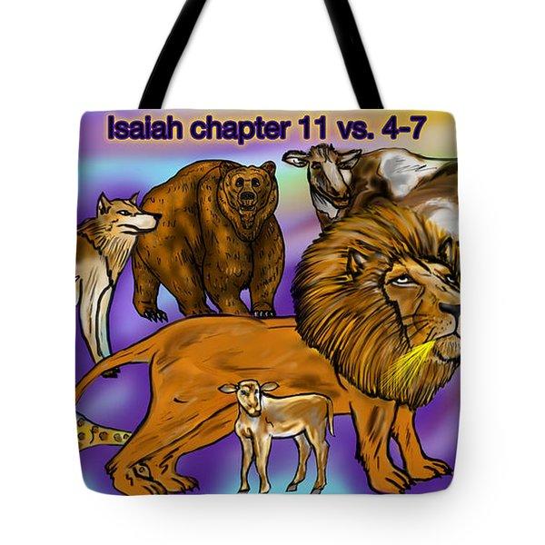 Isaiah 11 Vs 4-7 Tote Bag