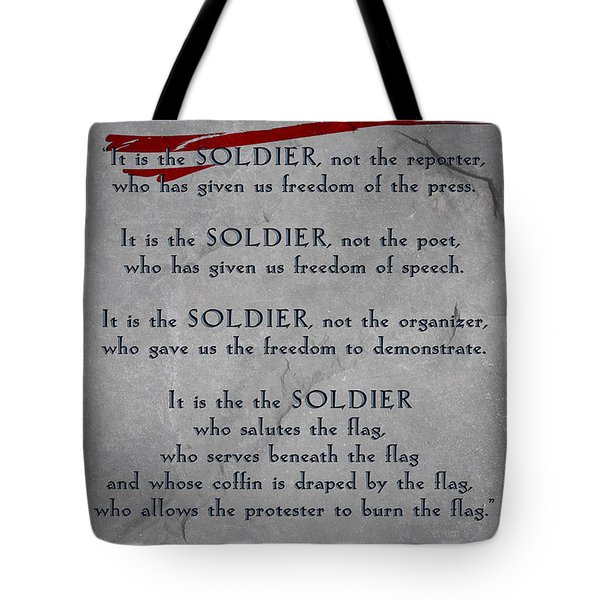 It Is The Soldier Tote Bag