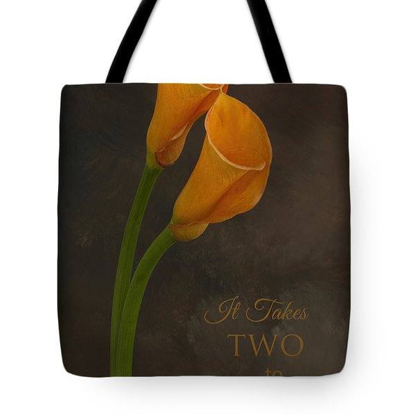 It Takes Two To Tango With Message Tote Bag