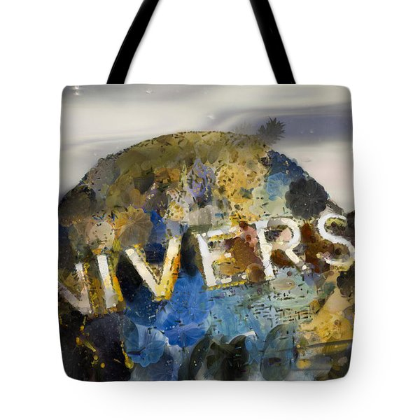 It's A Universal Kind Of Day Tote Bag
