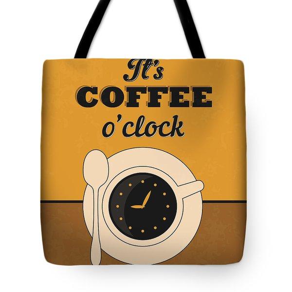 It's Coffee O'clock Tote Bag