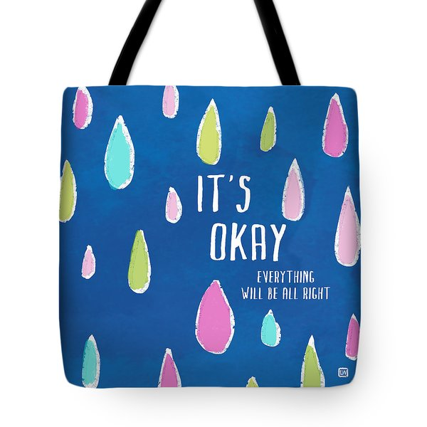 It's Okay Tote Bag