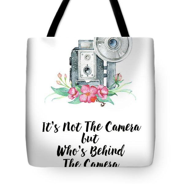 Tote Bag featuring the digital art It's Who Is Behind The Camera by Colleen Taylor