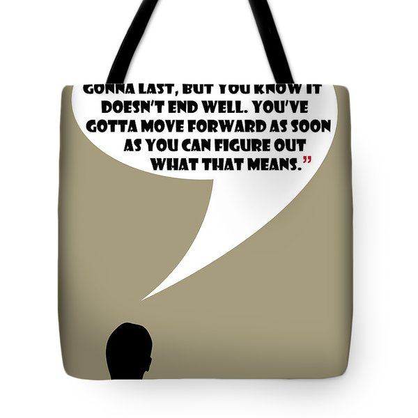 It's Your Life - Mad Men Poster Don Draper Quote Tote Bag