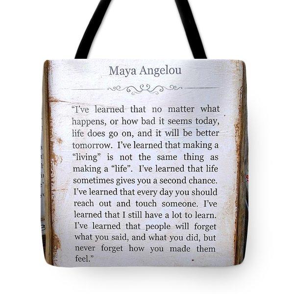 I've Learned Tote Bag