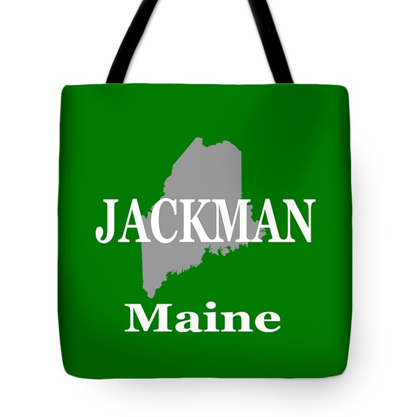 Tote Bag featuring the photograph Jackman Maine State City And Town Pride  by Keith Webber Jr