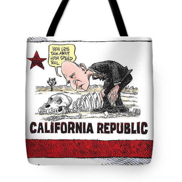Jerry Brown - California Drought And High Speed Rail Tote Bag