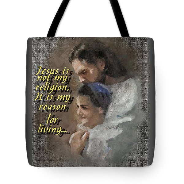 Jesus Is Not My Religion Tote Bag