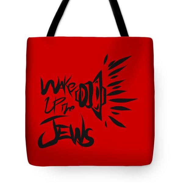 Jews Wake Up Tote Bag