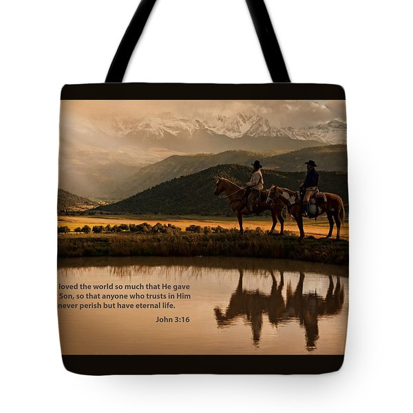 Tote Bag featuring the photograph John 3 16 Scripture And Picture by Ken Smith