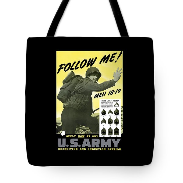 Join The Us Army - Follow Me Tote Bag
