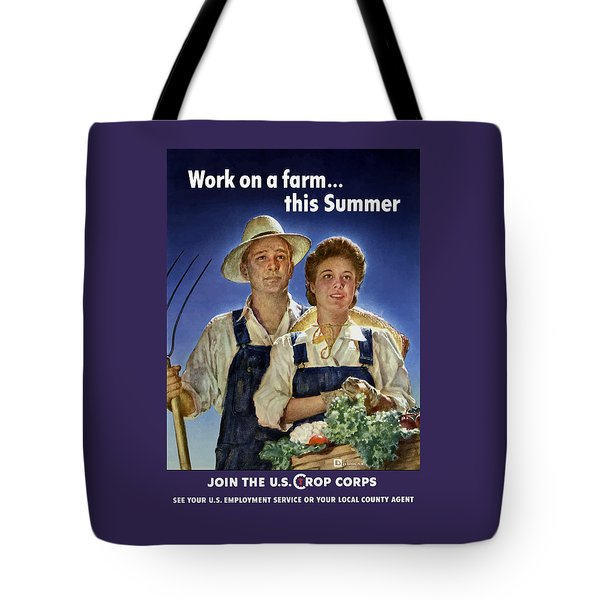Join The U.s. Crop Corps Tote Bag by War Is Hell Store