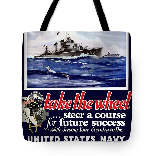 Join The Us Navy - Ww2 Tote Bag