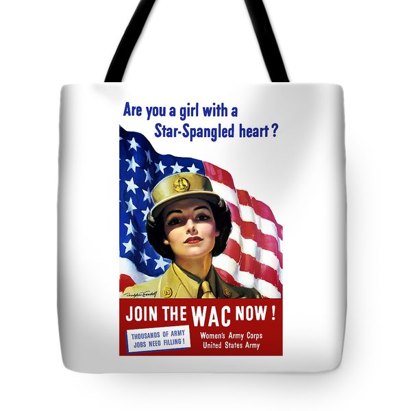 Join The Wac Now - World War Two Tote Bag
