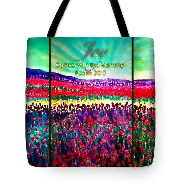 Joy Comes With The Morning Triptych  Tote Bag