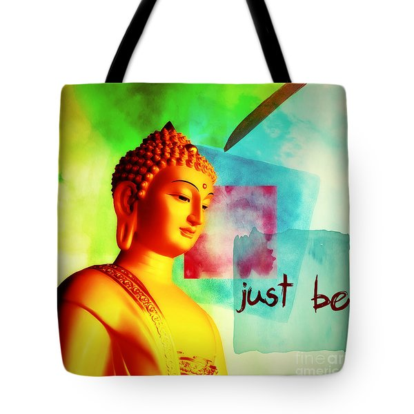Just Be Tote Bag