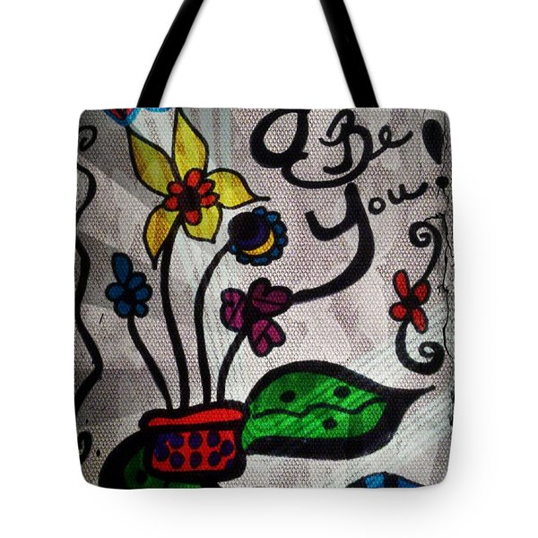 Just Be You Tote Bag