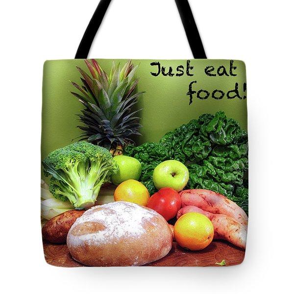 Just Eat Real Food Tote Bag