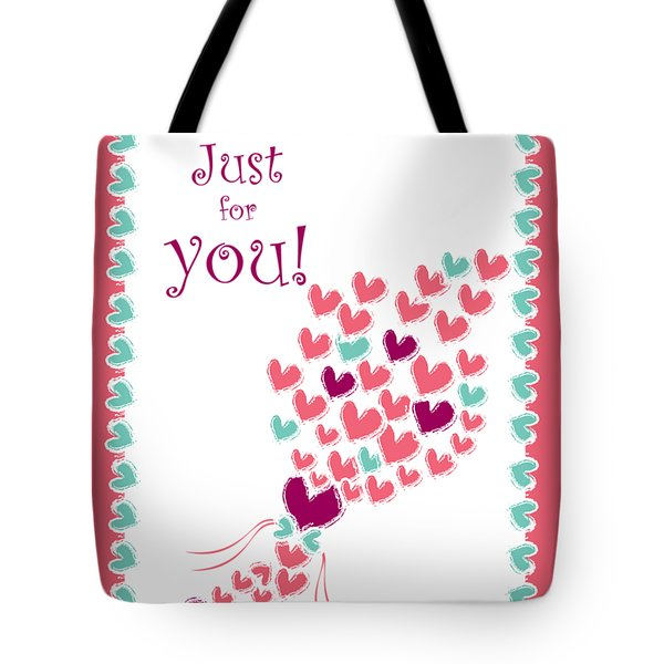 Just For You Tote Bag by Hye Ja Billie